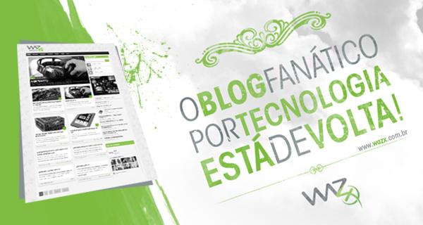 O Blog Fanático por Tecnologia está de volta!
